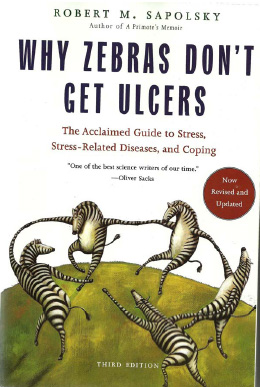 Why Zebras Don't Get Ulcers